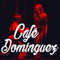 Cafe Dominguez grįžta
